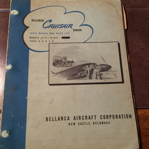 Original Bellanca Cruisair Senior Parts Manual.  Circa 1949.