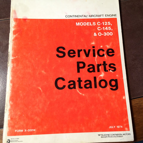 Continental C-125, C-145 and O-300 Illustrated Parts Manual.