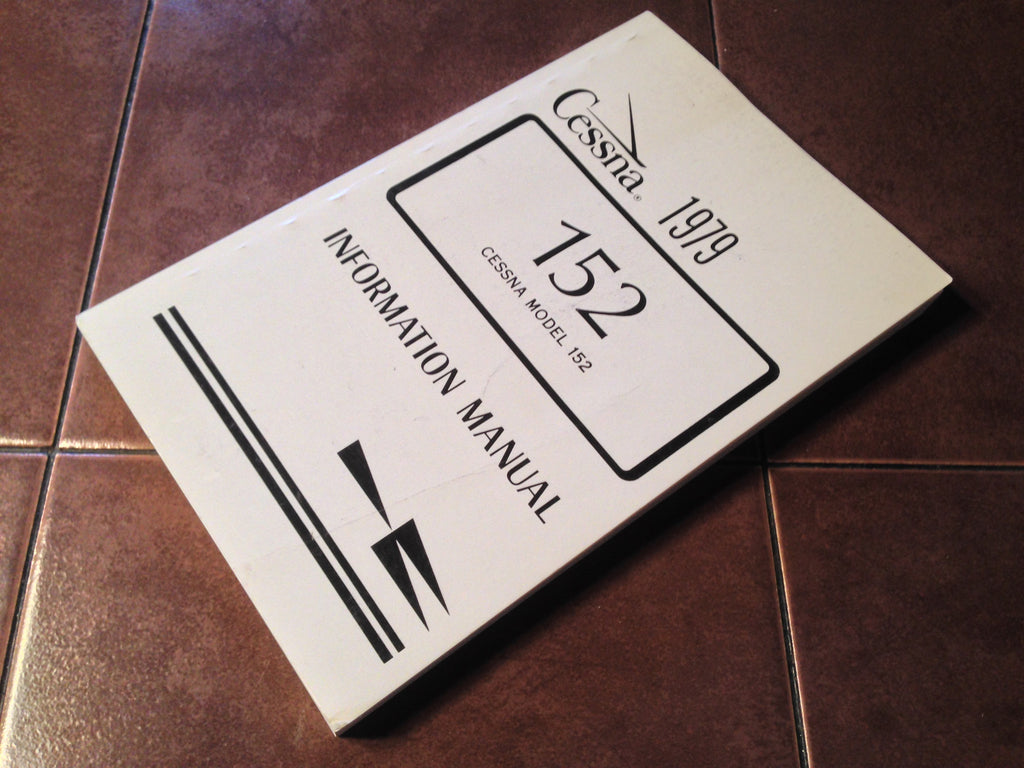 1979 Cessna 152 Pilot's Information Manual.