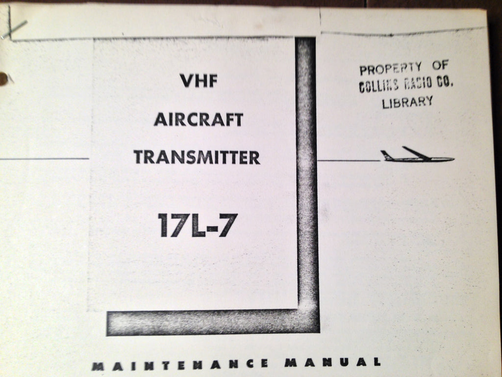 Collins 17L-7 Service Manual.  Circa 1959.  Revised 1970.