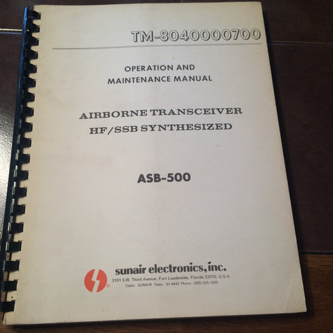 Sunair ASB 500 Operation & Maintenance Parts Manual.