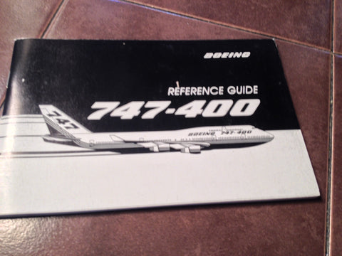 Boeing 747-400 Reference Guide Manual.