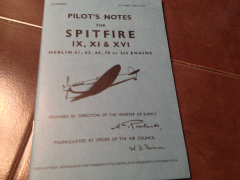 Spitfire IX, XI & XVI w Merlin 61, 63, 66, 70 or 266 Pilots Notes POH Type Book.