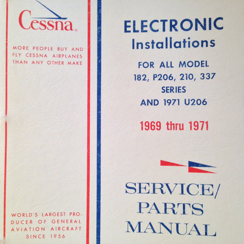 Factory Avionics Wiring Manual for 1969-1971 Cessna 182, P206, 210, 337 and 1971 U206.