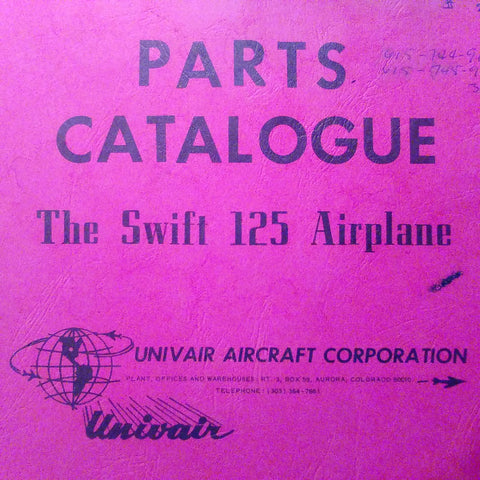 Globe TEMCO Swift 125 Aircraft Parts Manual.  By Univair.  Circa 1948.