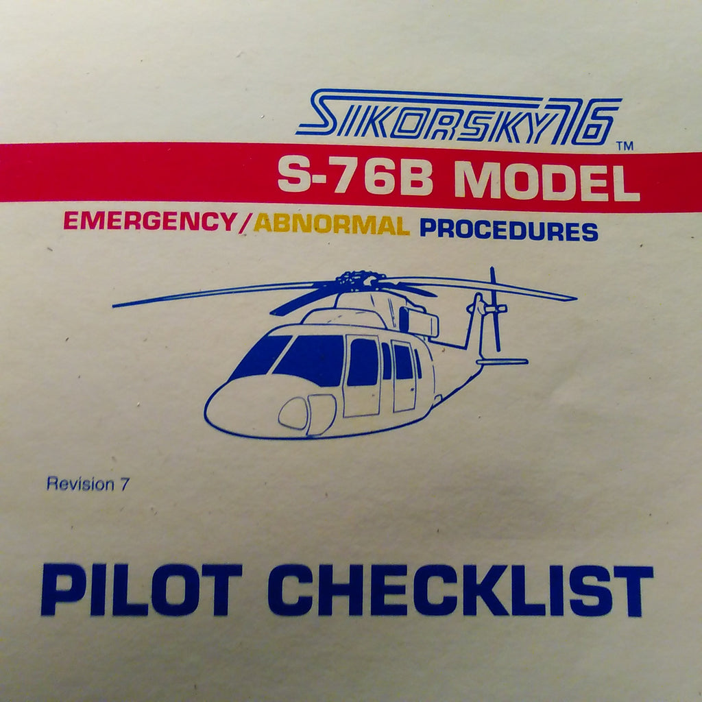 FlightSafety Sikorsky S-76B Emergency Abnormal Emergency Pilot Checklist. Circa 1998.