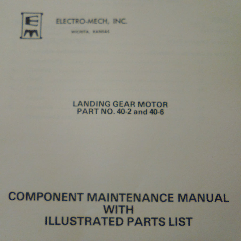 Electro-Mech 40-2 and 40-6 Landing Gear Motor Service Manual.  Circa 1976.