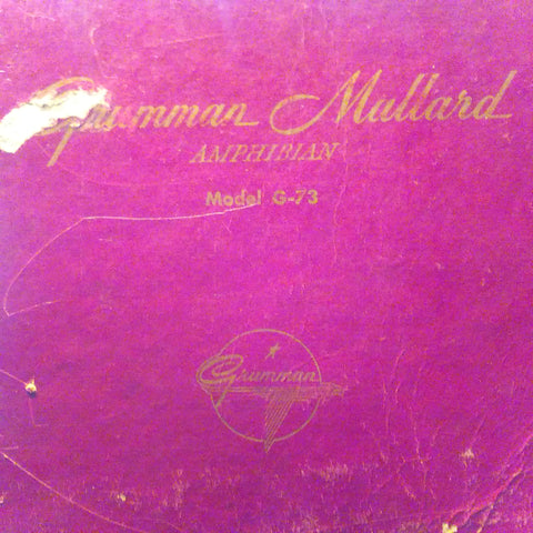 Original Grumman Mallard Amphibian G-73 Parts Manual.  Circa 1947.