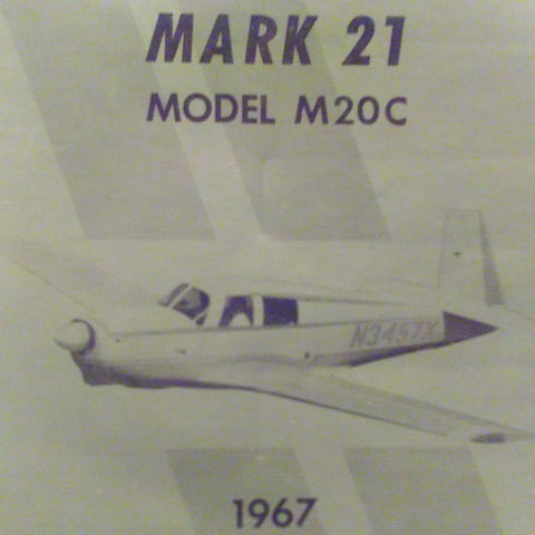 1967 Mooney M20C Mark 21 Owner's Manual.  for serials 670001 and On.