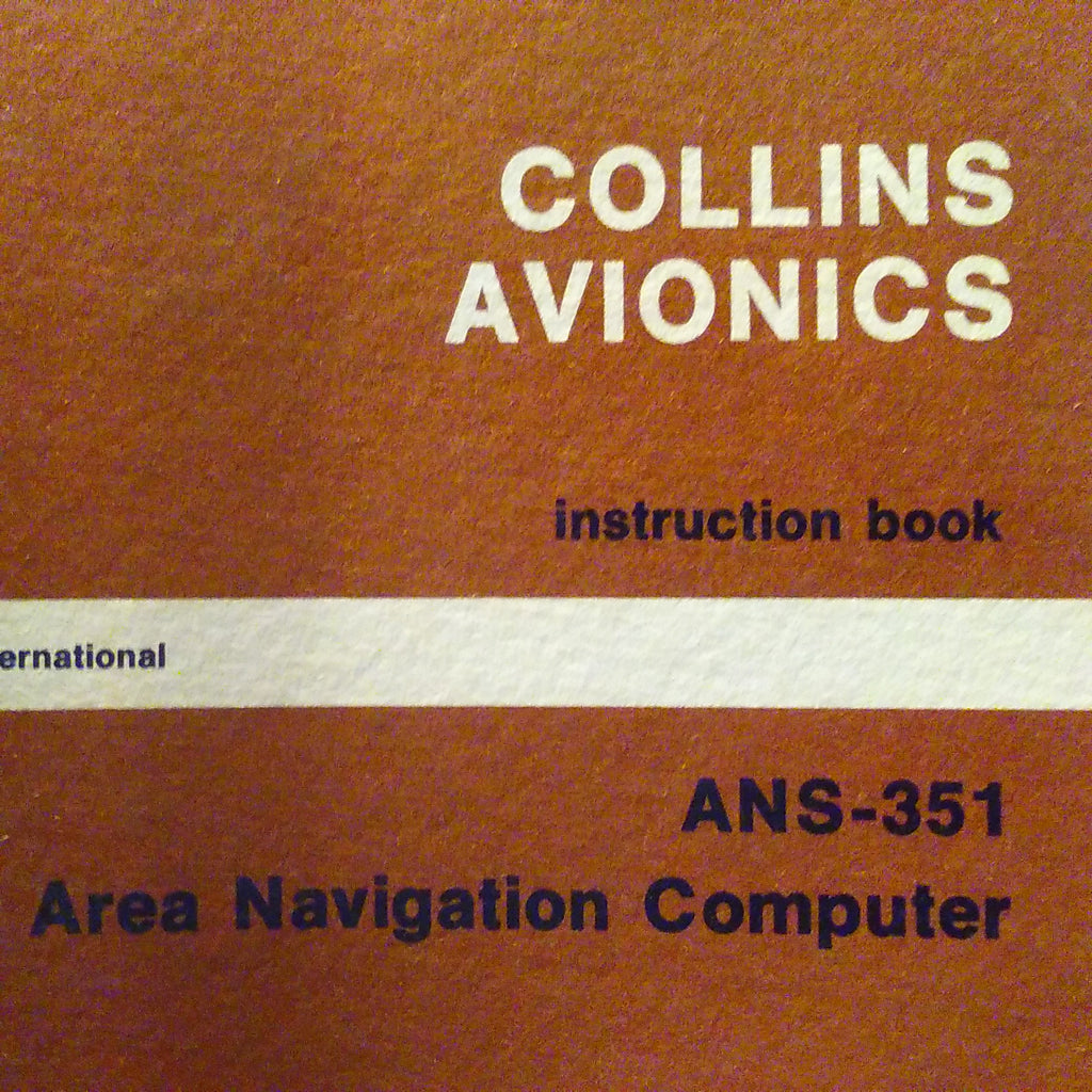 Collins ANS-351 Rnav Service Manual.  Circa 1977,  1978