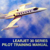 FlightSafety Learjet 30 Series 35/36 Pilot Training Manual. Circa 2008.
