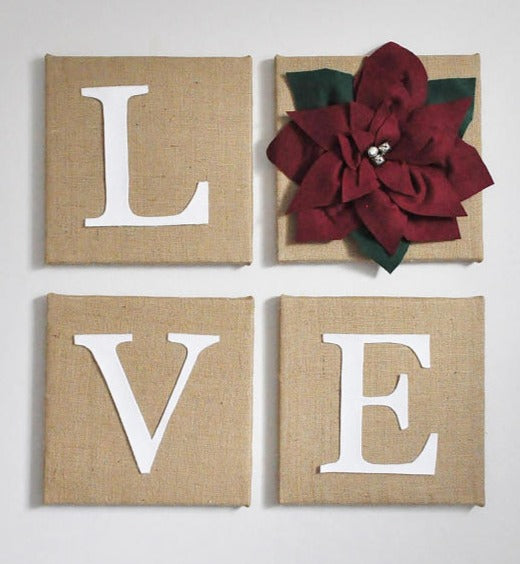 Four Wall Art Canvases wrapped in Burlap and the word Love Spelled out with the O being a Poinsettia flower, Christmas Decroation