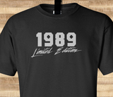 Trendy Pop Culture Legend since Limited Edition 1989 20 21 22 23 24 25  years old birthday  Tee T-Shirt Ladies Youth Adult - Animetee - 1