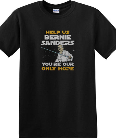 HELP US BERNIE SANDERS YOU'RE OUR ONLY HOPE Unisex T-Shirt - Animetee - 2
