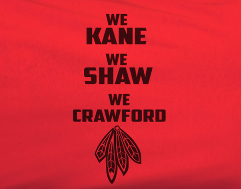Red Custom 1 Color Chicago Blackhawks Hockey We Kane We Shaw We Crawford Tee Tshirt T-Shirt - Animetee - 2