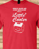 Pop Culture Trendy Don't Hate me just cause I'm a little cooler then you Camping Yellowstone Tshirt Tee T-Shirt Ladies Youth Adult Unisex - Animetee - 1