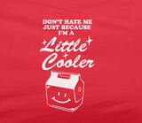 Pop Culture Trendy Don't Hate me just cause I'm a little cooler then you Camping Yellowstone Tshirt Tee T-Shirt Ladies Youth Adult Unisex - Animetee - 2