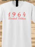 Trendy Pop Culture Legend since 1964 Limited Edition 50 51 52 53 54 55 years old birthday  Tee T-Shirt Ladies Youth Adult - Animetee - 1