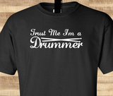Pop Culture Trendy Trust Me I'm a Drummer Rock band Punk Ringo Travis Barker Tshirt Tee T-Shirt Ladies Youth Adult Unisex - Animetee - 1