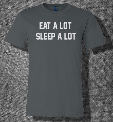 Trendy Pop Culture Eat alot a lot Sleep alot a lot napping sloth gluttony hedonistic Tee T-Shirt Ladies Youth Adult - Animetee - 1