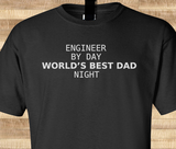 Trendy Pop Culture Engineer by day world's best dad by night Tshirt Tee T-Shirt Ladies Youth Adult Unisex - Animetee - 1