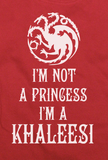 Trendy Pop Culture I'm Not a Princess I'm a Khaleesi Game of Thrones t-shirt tshirt Unisex Toddler Ladies All Sizes - Animetee - 2