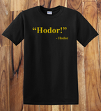 Trendy Pop Culture Hotter Topic Hodor Hodor Game of Thrones t-shirt tshirt Unisex Toddler Ladies All Sizes Black - Animetee - 1