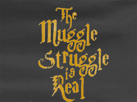 Harry Potter Muggle Struggle is Real Tee T-shirt - Animetee - 1