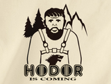 Trendy Pop Culture Hotter Topic Hodor Is Coming Game of Thrones t-shirt tshirt Unisex Toddler Ladies All Sizes - Animetee - 2