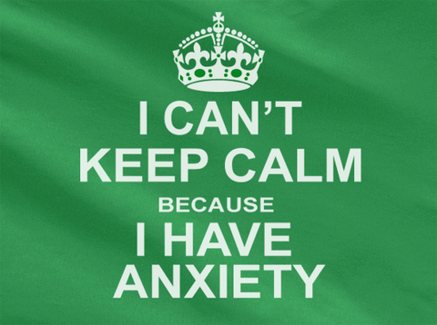 Trendy Pop Culture I can't keep calm beacause i have anxiety Tee T-Shirt Ladies Youth Adult Unisex - Animetee - 2