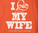 Pop Culture Trendy I love it when my wife let's me play guitar electric trumpet saxophone Tshirt Tee T-Shirt Ladies Youth Adult - Animetee - 2