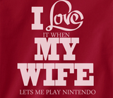 Pop Culture Trendy I love it when my wife let's me play Nintendo 8bit wii Wii u gameboy 3ds Tshirt Tee T-Shirt Ladies Youth Adult - Animetee - 2