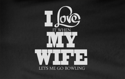 Pop Culture Trendy I love it when my wife let's me go bowling bowl party big lebowski dude abides Tshirt Tee T-Shirt Ladies Youth Adult - Animetee - 2