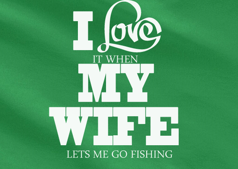 Pop Culture Trendy I love it when my wife let's me go fishing fisherman boating crabbing camping Tshirt Tee T-Shirt Ladies Youth Adult - Animetee - 2