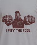 Mr.T I pity the fool Tee T-Shirt - Animetee - 1