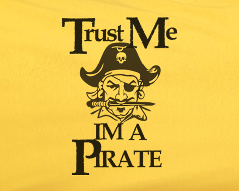 Trendy Pop Culture Trust me i'm a pirate pirates of carribean johnny depp disney Tee T-Shirt Ladies Youth Adult Unisex - Animetee - 2