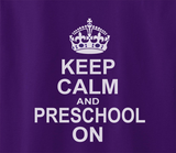 Trendy Pop Culture Keep calm and preschool Pre School On education Elementary student Tee T-Shirt Ladies Youth Adult Unisex - Animetee - 2
