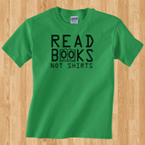 Pop Culture Trendy School is cool Read books Not shirts College Tshirt Tee T-Shirt Ladies Youth Adult Unisex - Animetee - 1