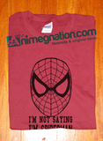 I'm not saying I'm spiderman I'm just saying No one has ever seen me and in same room together t-shirt tshirt Unisex Toddler Ladies All - Animetee - 1