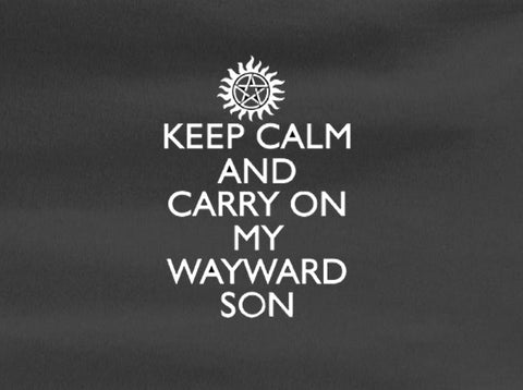 SUPERNATURAL SAM AND DEAN WINCHESTER keep calm and carry on wayward son Tee T-shirt - Animetee - 1