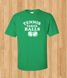 Trendy Pop Culture Tennis takes balls usta french open wimbledon nadal federer djokovic birthday Tee T-Shirt Ladies Youth Unisex - Animetee - 1