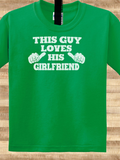 Trendy Pop Culture This guy loves his Girlfriend GF wife relationship break up Tee T-Shirt Ladies Youth Adult Unisex - Animetee - 1