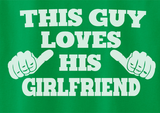 Trendy Pop Culture This guy loves his Girlfriend GF wife relationship break up Tee T-Shirt Ladies Youth Adult Unisex - Animetee - 2