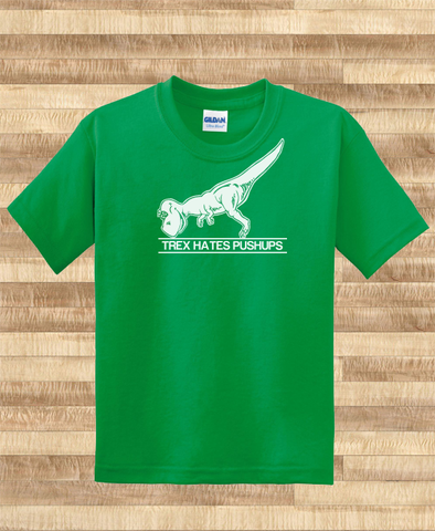 Trendy Pop Culture Trex tyrannosaurus rex hates pushups non swear version clap your hands dinosaurs jurassic park Tee T-Shirt Ladies Youth Unisex - Animetee - 1
