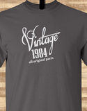 Trendy Pop Culture Vintage since All Original parts Made in 1984 25 26 27 28 29 30 year old birithday Tshirt Tee T-Shirt Ladies Youth Adult Unisex - Animetee - 1