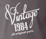 Trendy Pop Culture Vintage since All Original parts Made in 1984 25 26 27 28 29 30 year old birithday Tshirt Tee T-Shirt Ladies Youth Adult Unisex - Animetee - 2