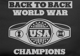 Trendy Pop Culture Funny Back to back world war I II champs champion wwe wrestling belt USA tee T-Shirt tshirt Ladies Youth Unisex - Animetee - 2