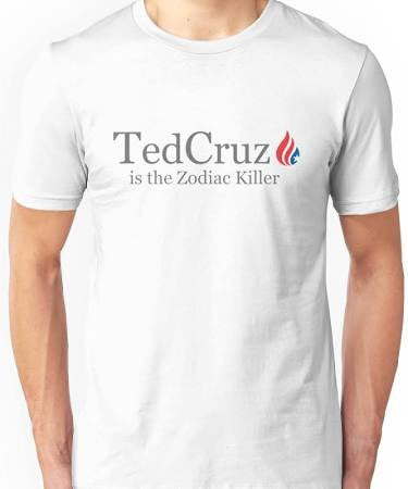 Ted Cruz is the Zodiac Killer - Animetee