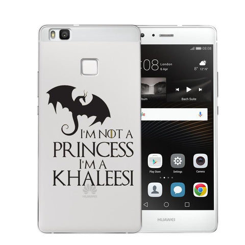 Winter Game of Thrones GOT    I'm Not A Princess I'm A Khaleesi St TPU Phone Case For Huawei Ascend P8 Lite 2017 P9 Lite Plus P10 Cover Coque AT_77_7