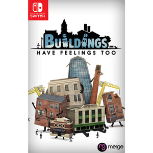 Buildings Have Feelings Too! - Switch